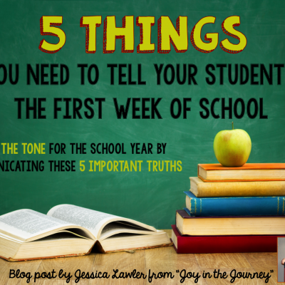 5 Things to Tell Your Students the First Week of School
