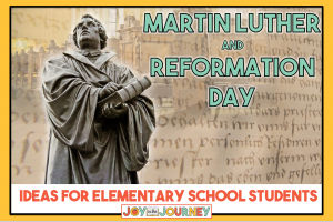 Martin Luther Reformation Day ideas for elementary students