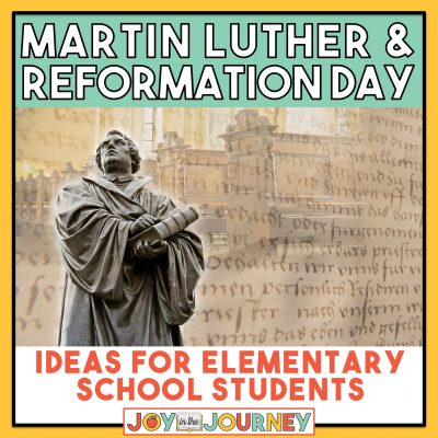 Martin Luther and Reformation Day {Activities for Kids}