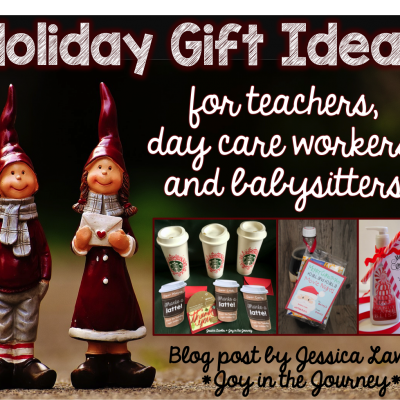 Holiday Gift Ideas for Teachers/Day Care Workers/Baby-sitters
