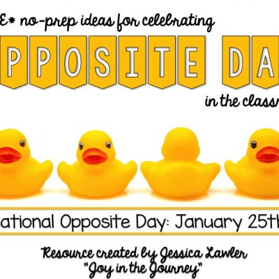 FREE Ideas for Celebrating OPPOSITE DAY {January 25}