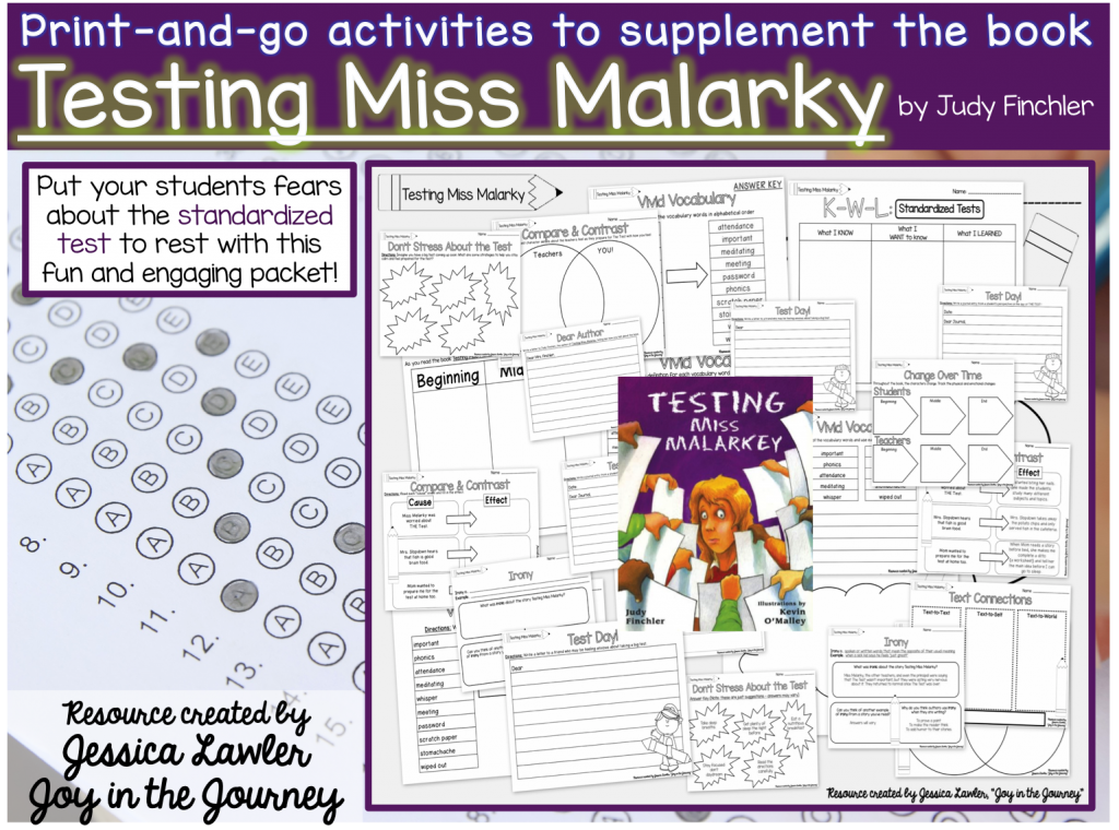 This print-and-go resource supplements your reading of the book Testing Miss Malarky, a humorous and ironic story about standardized testing. A must-read in every classroom! Resource created by Jessica Lawler @ Joy in the Journey