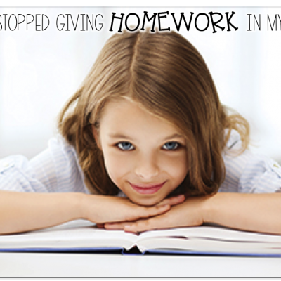 The Year I Stopped Giving Homework