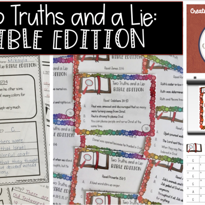 Two Truths & a Lie {Bible Edition}