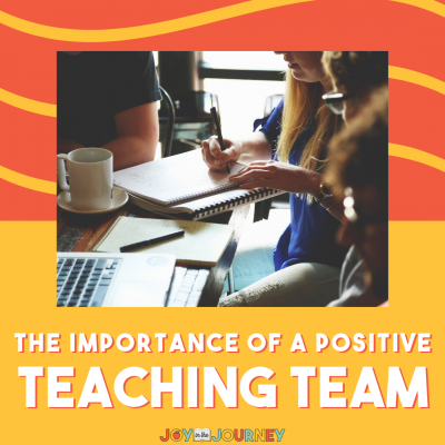 The Importance of a Positive Teaching Team