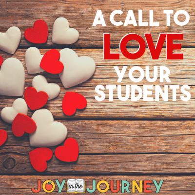 A Call to LOVE Your Students