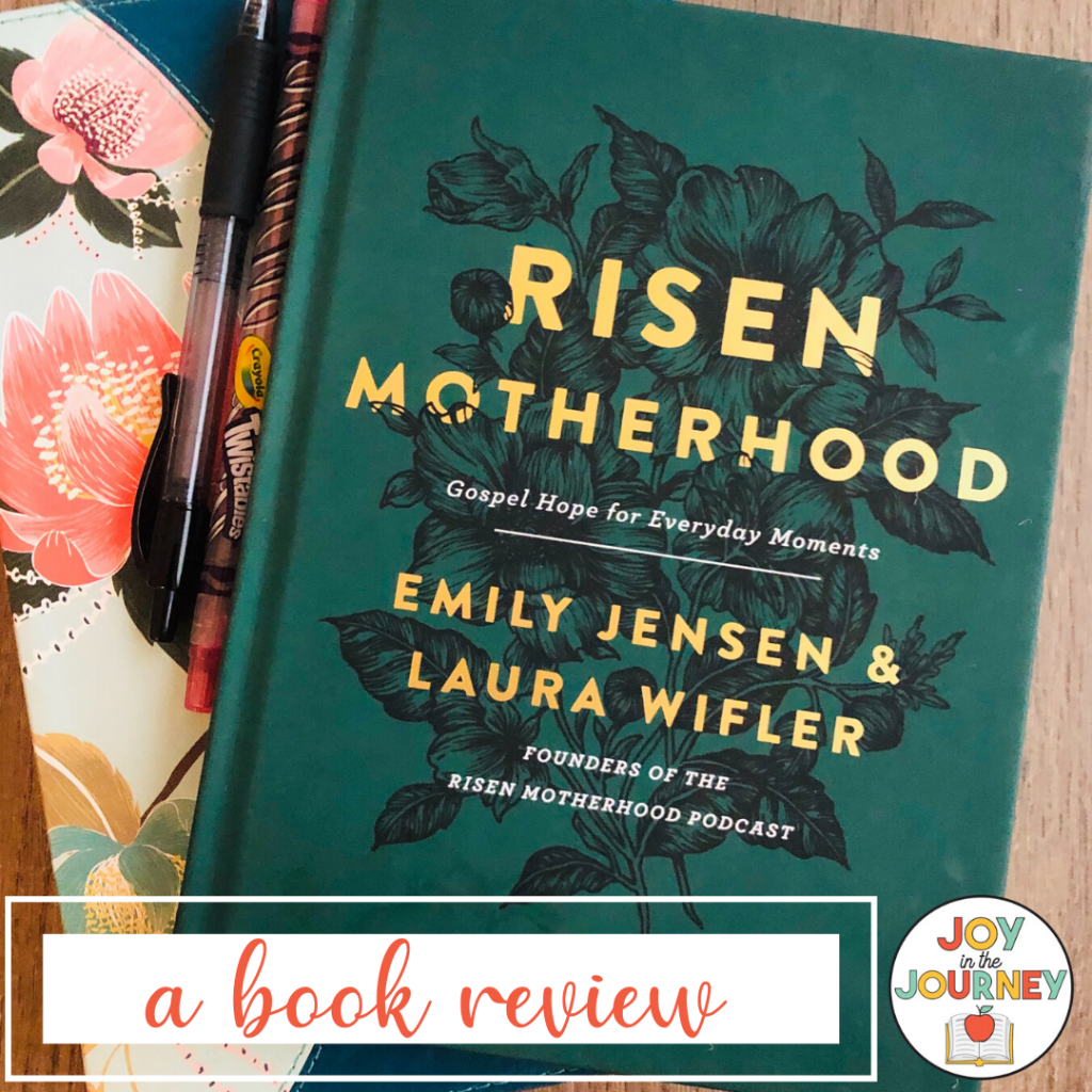 Risen Motherhood book review by Jessica Lawler Joy in the Journey