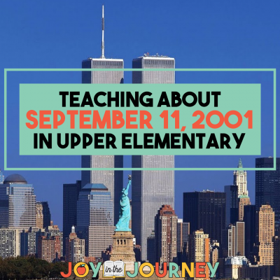 Ideas for Teaching About September 11th {Upper Elementary}